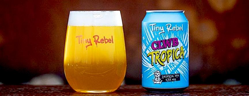 Tiny Rebel Brewing la CLWB Tropica beer